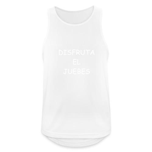 Disfruta el juebes! - Camiseta sin mangas hombre transpirable