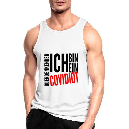 Ich bin querdenkender COVIDIOT - Männer Tank Top atmungsaktiv