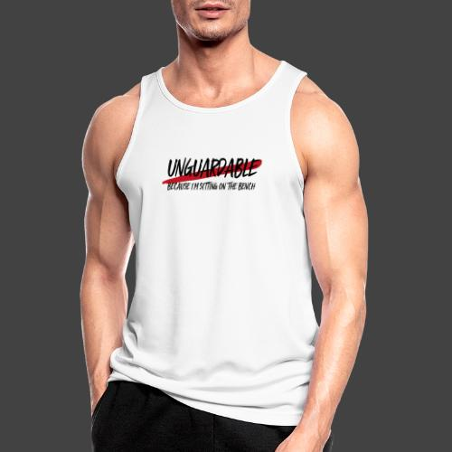 UNGUARDABLE BECAUSE I M SITTING ON THE BENCH - Männer Tank Top atmungsaktiv