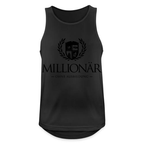 Millionär ohne Ausbildung Shirt - Männer Tank Top atmungsaktiv