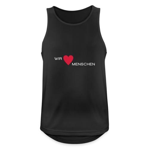 Wir lieben Menschen - Männer Tank Top atmungsaktiv
