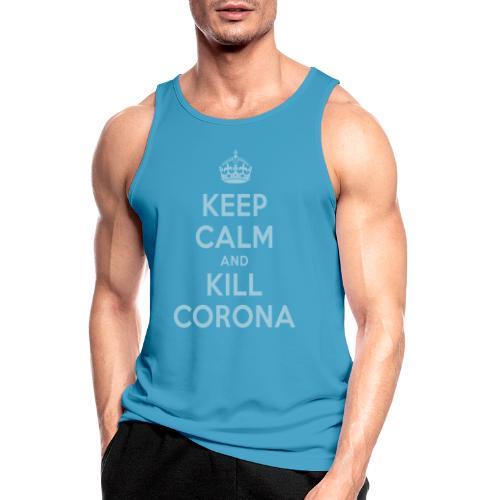 KEEP CALM and KILL CORONA - Männer Tank Top atmungsaktiv