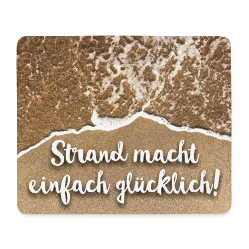 Mousepad - Strand macht einfach glücklich - Mousepad (Querformat)