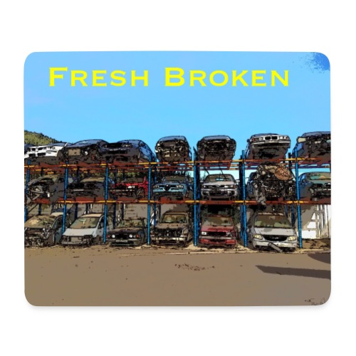 Fresh Broken - Alfombrilla de ratón (horizontal)