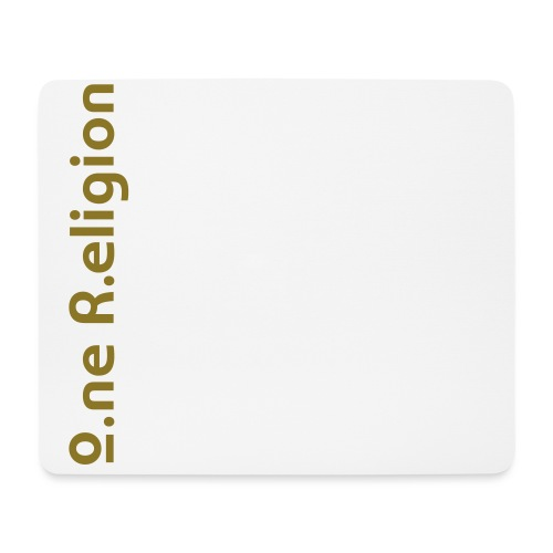 O.ne R.eligion Only - Tapis de souris (format paysage)