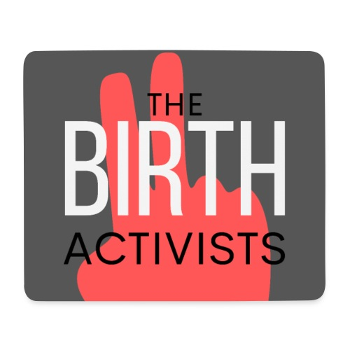 THE BIRTH ACTIVISTS - Mouse Pad (horizontal)