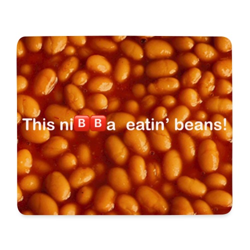 This ni🅱️🅱️a eatin beans! - Mouse Pad (horizontal)