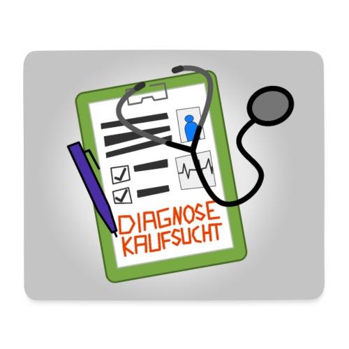 Diagnose Kaufsucht Klemmbrett - Mousepad (Querformat)