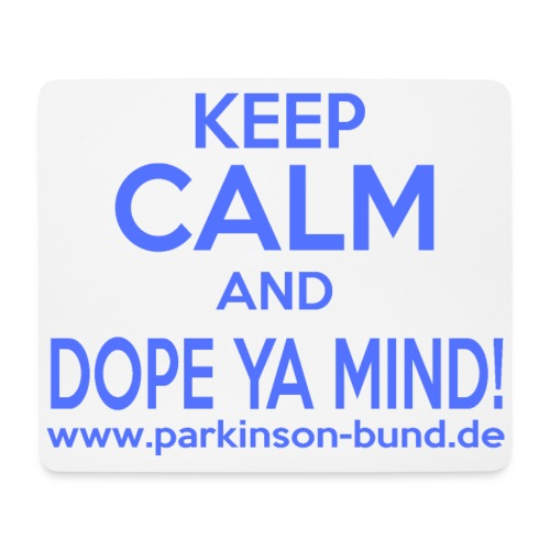 Dope Ya Mind - Mousepad (Querformat)