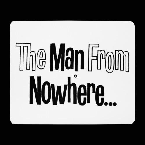 L'homme qui venait de nulle part ! - Tapis de souris (format paysage)