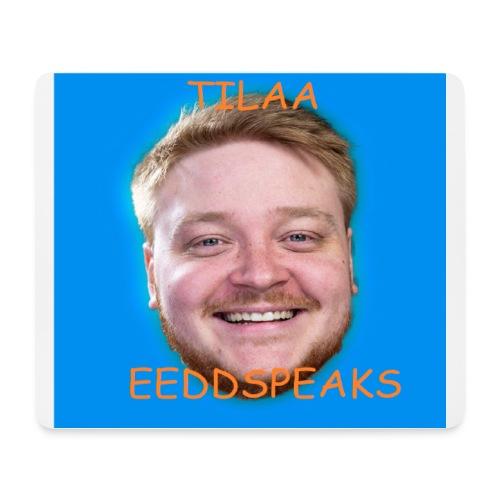 Tilaa Eeddspeaks Official Store - Hiirimatto (vaakamalli)