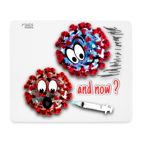 The vaccine ... and now? - Mouse Pad (horizontal)