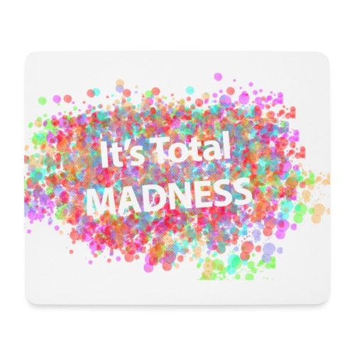 its total madnessv3 - Mouse Pad (horizontal)