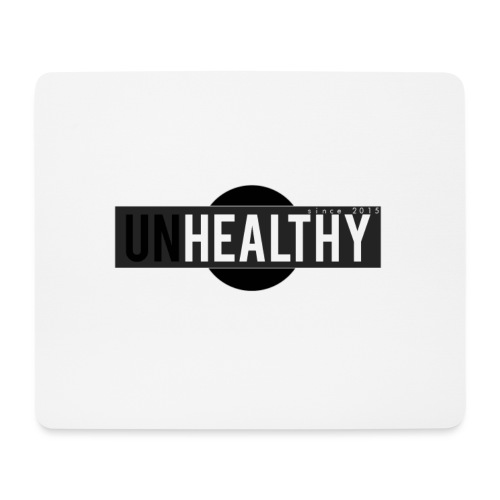 Unhealthy - Mousepad (Querformat)