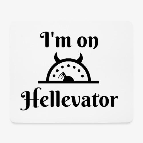 I'm on hellevator - Tapis de souris (format paysage)