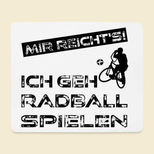 Radball | Mir reicht's! - Mousepad (Querformat)