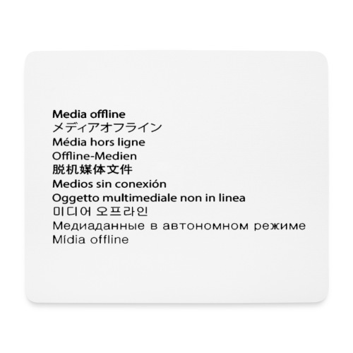 Media Offline - Mousepad (Querformat)