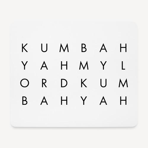 KUM BAH YAH - Mouse Pad (horizontal)