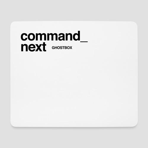 Command next - Mousepad (Querformat)
