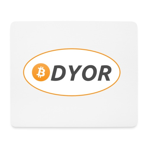 DYOR - option 2 - Mouse Pad (horizontal)