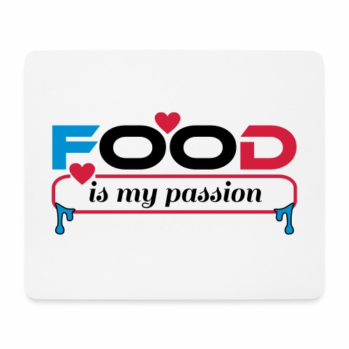 Food is my passion - Mousepad (Querformat)