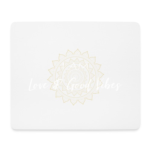 I am love and good vibes white gold - Mousepad (Querformat)