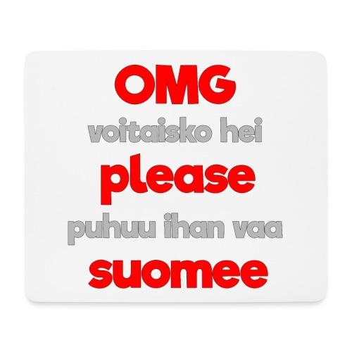 OMG please puhutaa suomee, punainen - Hiirimatto (vaakamalli)
