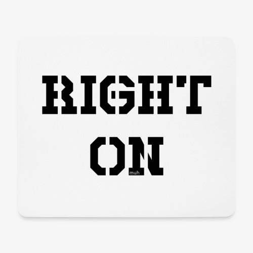 Right On - black - Mousepad (Querformat)