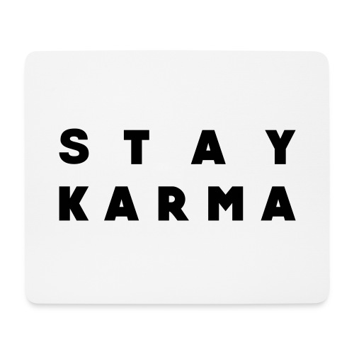 Stay Karma - Tappetino per mouse (orizzontale)