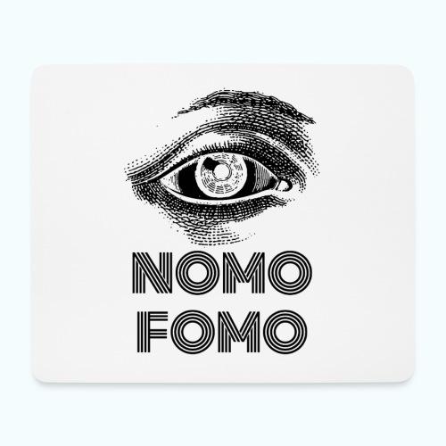 NOMO FOMO - Mouse Pad (horizontal)