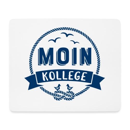 Moin Kollege maritimer Spruch - Mousepad (Querformat)