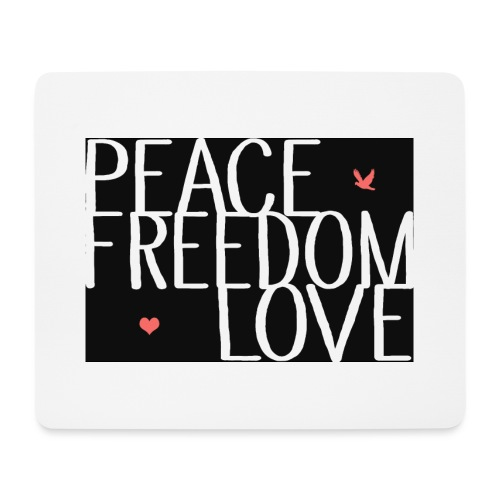 PEACE FREEDOM LOVE - Mousepad (Querformat)