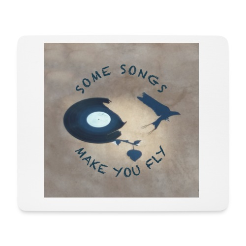 Some songs make you fly - Mousepad (Querformat)