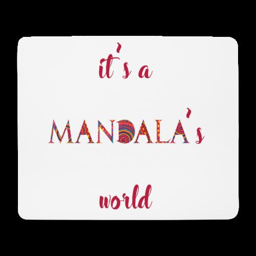 It's a mandala's world - Mouse Pad (horizontal)