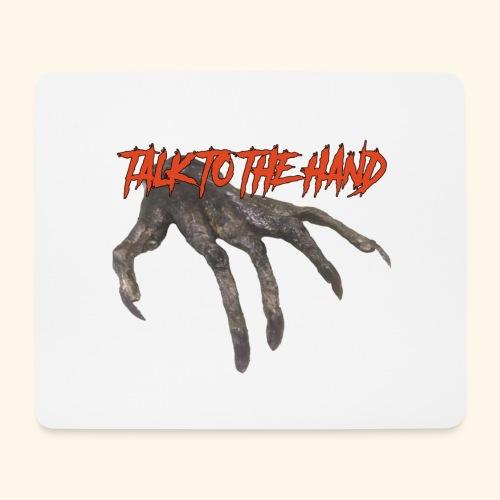 Talk To The Hand - Muismatje (landscape)