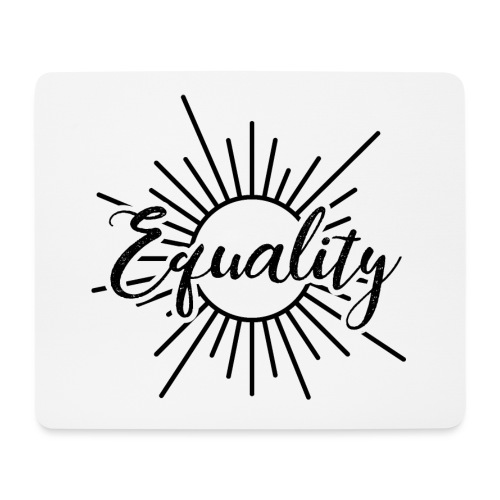 Equality - Mousepad (Querformat)