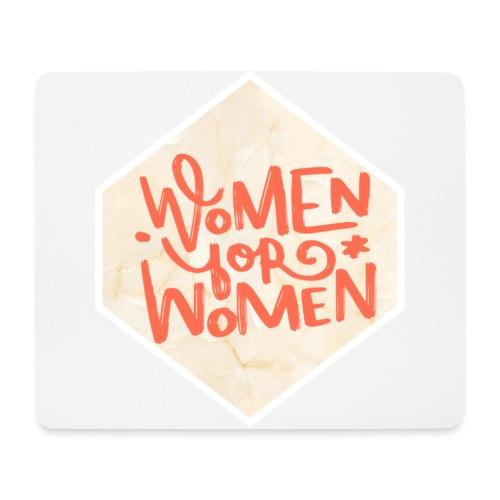 Women for women - Tapis de souris (format paysage)