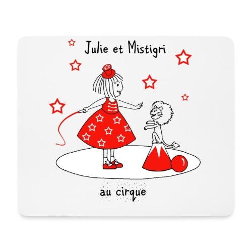 Julie et Mistigri au cirque - Tapis de souris (format paysage)