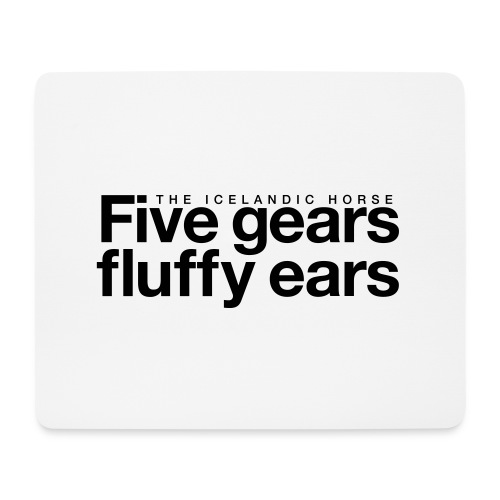Five gears fluffy ears - Musematte (liggende format)