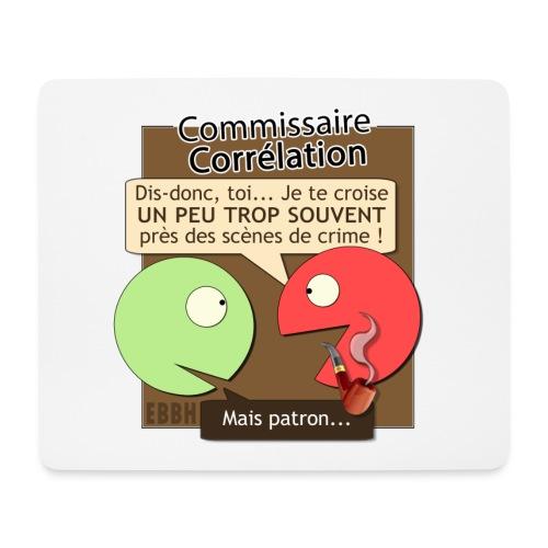 Commissaire Corrélation - Tapis de souris (format paysage)