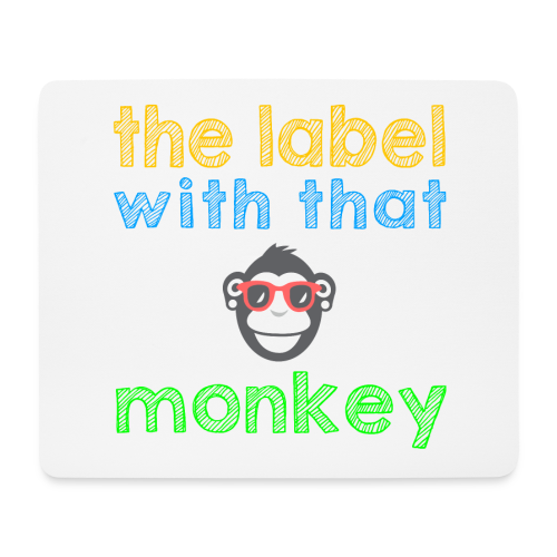 the label with that monkey - Mousepad (Querformat)
