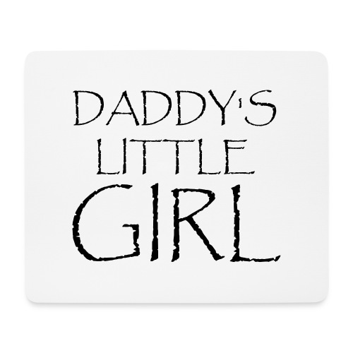 DADDY'S LITTLE GIRL - Mousepad (Querformat)