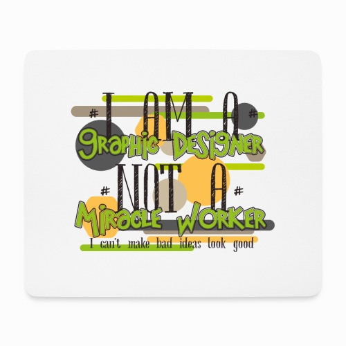 I am a graphic designer - Mouse Pad (horizontal)