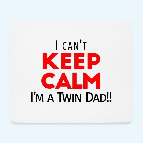 I Can't Keep Calm (Dad's Only!) - Muismatje (landscape)