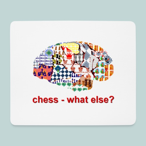 chess_what_else - Mousepad (Querformat)