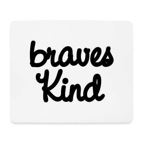 braves kind - Mousepad (Querformat)