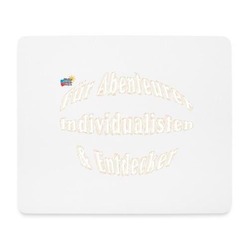 Abenteuerer Individualisten & Entdecker - Mousepad (Querformat)