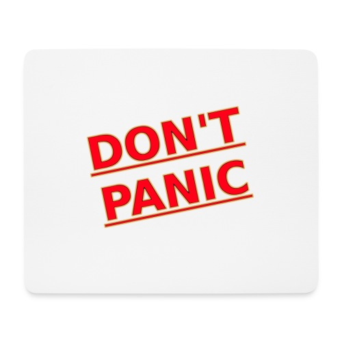 DON T PANIC 2 - Mouse Pad (horizontal)