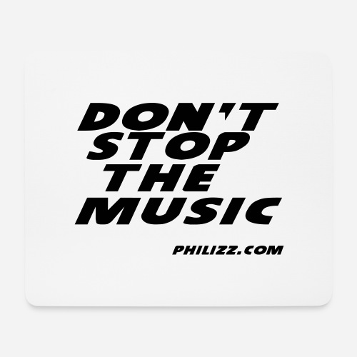 dontstopthemusic - Mouse Pad (horizontal)