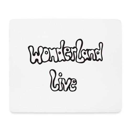wonderland live - Mousepad (Querformat)